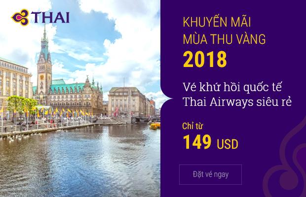 HOT! Thai Airways khuyến mãi vé khứ hồi chỉ từ 149 USD bay Á Âu